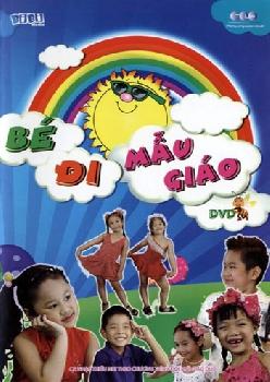 Bé Đi Mẫu Giáo - DVD