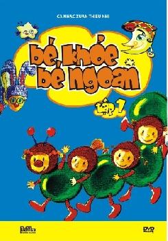 Bé Khỏe Bé Ngoan Vol.1