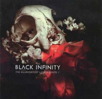 Black Infinity - The Illuminati Of Love And Death I