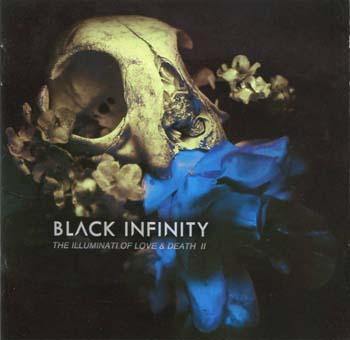 Black Infinity - The Illuminati Of Love And Death Ii