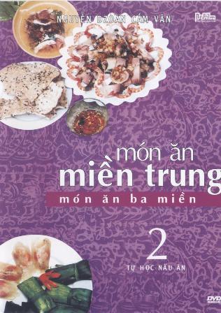 Các Món Ăn 3 Miền - Miền Trung