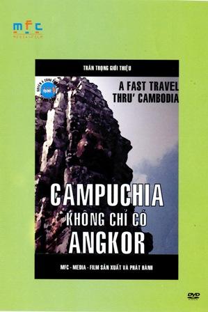 Campuchia Không Chỉ Có Angkor