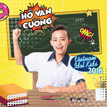 CD Hồ Văn Cường - Vietnam Idol Kids 2016
