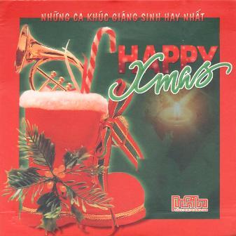 Happy Xmas - Những Ca Khúc Giáng Sinh Hay Nhất