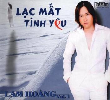 Lam Hoàng - Lạc Mất Tình Yêu