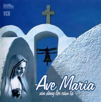Thánh Ca Ave Maria - Xin Dâng Lời Cảm Tạ
