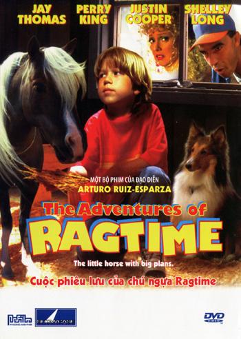 The Adventures Of Ragtime - Cuộc Phiêu Lưu Của Chú Ngựa Ragtime