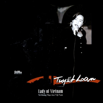 Tuyết Loan- Jazz Lady Of Vietnam
