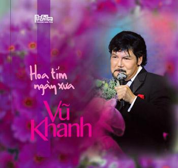 Vũ Khanh - Hoa Tím Ngày Xưa
